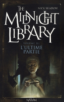 Couverture de The midnight library L'ultime partie