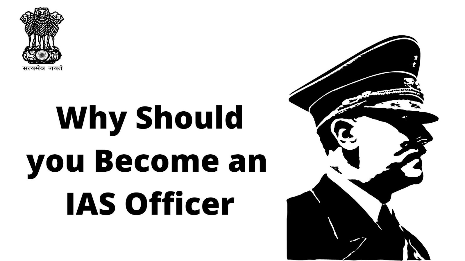becoming an IAS, IPS or IFS officer
