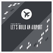 Let's Build an Airport