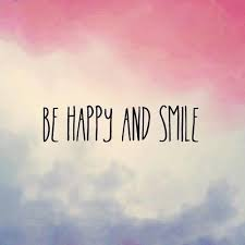 Smile if you are left with nothing. Be happy and smile to get motivation