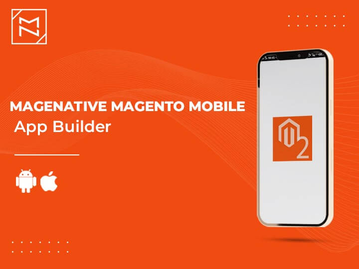 best Magento mobile app extension