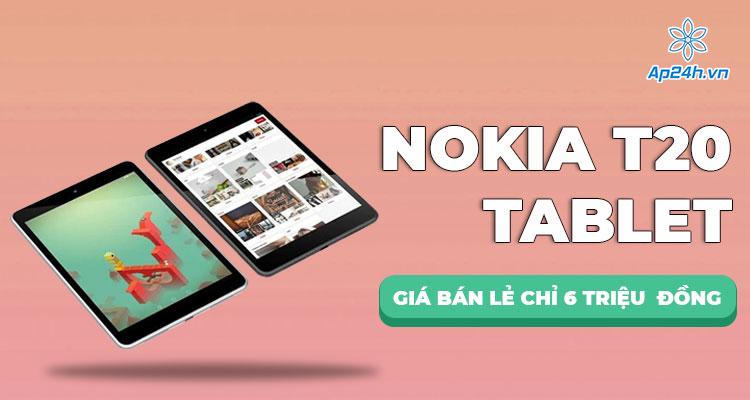 Nokia T20 Tablet ra mắt tại Phần Lan, giá bán lẻ chỉ từ 6 triệu đồng
