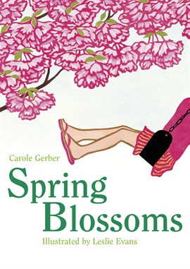This is an image of a book from hoopla called Spring Blossoms.