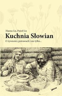 Echa Swantewita Kuchnia Słowian Hanny I Pawła Lisów O