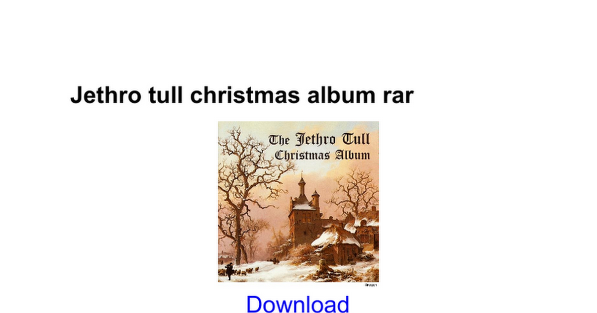 Jethro tull christmas album rar - Google Docs