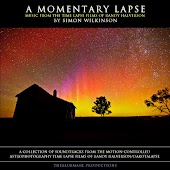 A Momentary Lapse: Music from the Time Lapse Films of Randy Halverson