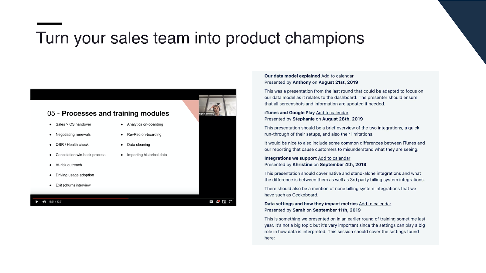 Example of the training sessions run by our customer success team.