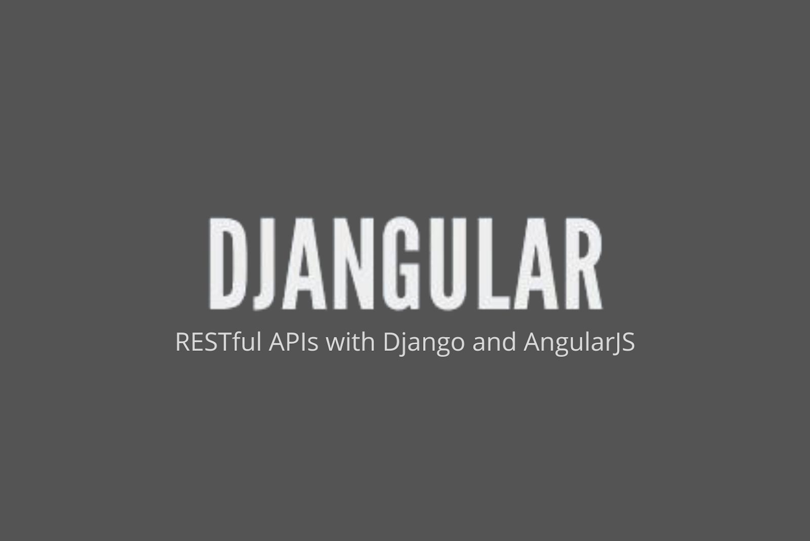 Djangular AngularJS Tools for Developers