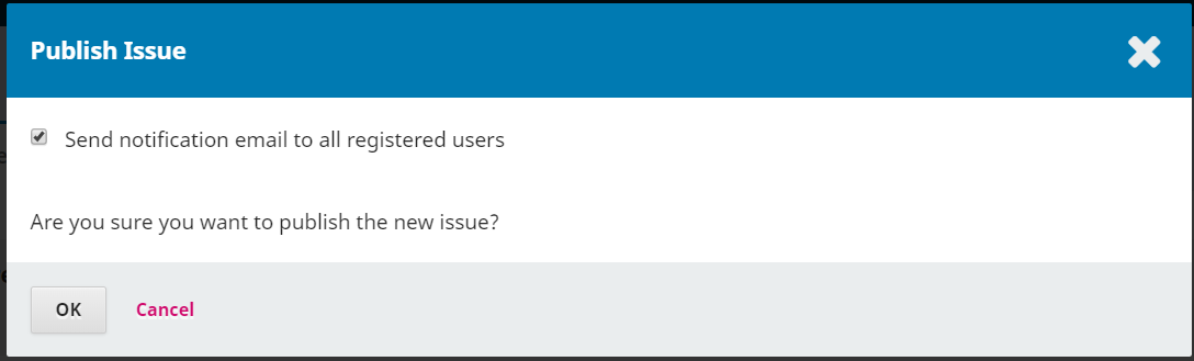 Option to notify readers upon issue publication.