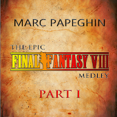 The Epic Final Fantasy VIII Medley 【PART 1】