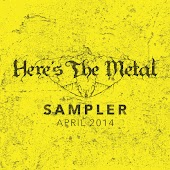 Here's The Metal (Sampler: April, 2014)