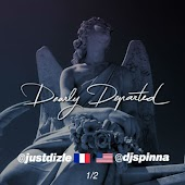 Dearly Departed (The Rip Mixtape) [DJ Just Dizle & DJ Spinna présent]