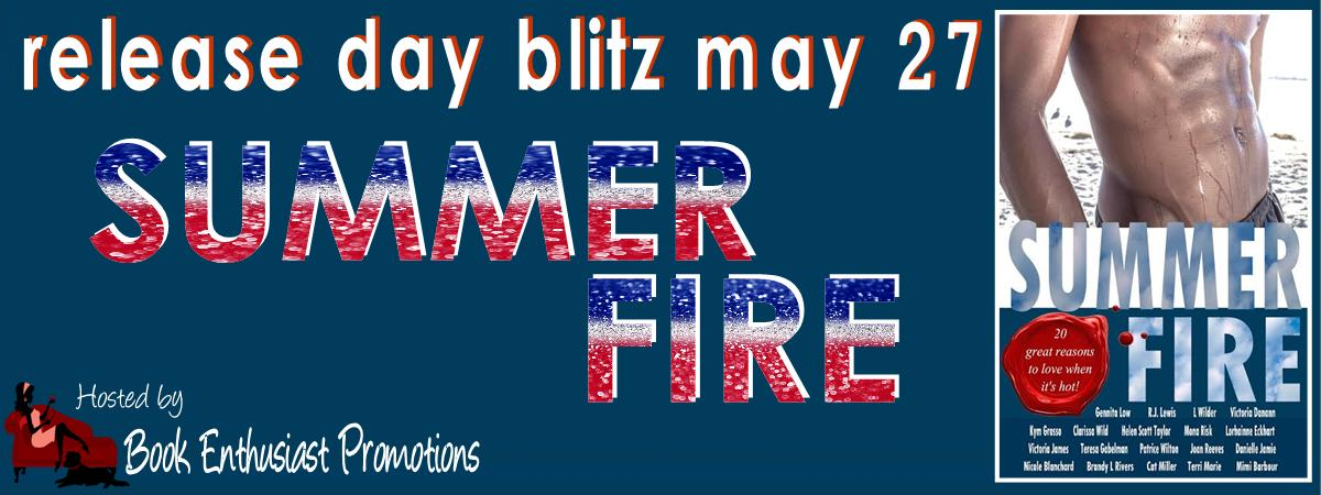 summer fire release day blitz.jpg