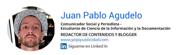 Juan Pablo Agudelo redactor Linkedin