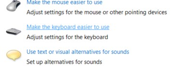 The Make the keyboard easier to use link in the Ease of Access center