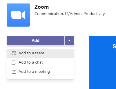 Add the Zoom Microsoft Teams plugin to your team, chat, or meeting