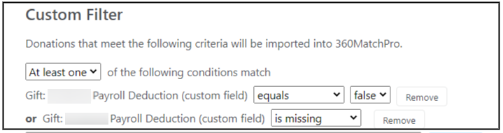 Select the criteria to only import records if the custom payroll deduction gift field is labelled false for a donation record, or if this field is missing.