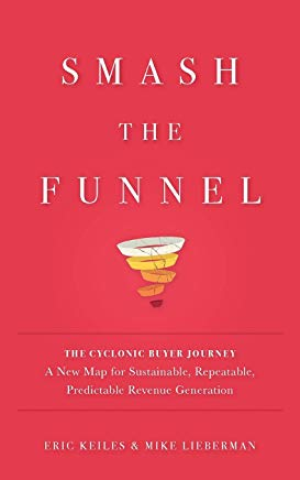 Best Marketing Book for Beginner's: Smash the Funnel by Eric Keiles and Mike Lieberman
