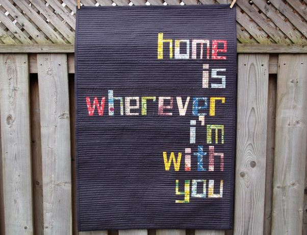"Quilt Reading ""Home is Wherever I'm with You"""