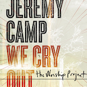We Cry Out: The Worship Project