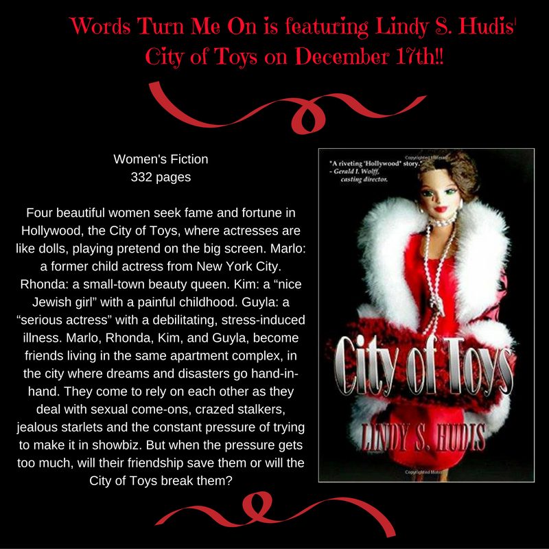 Words Turn Me On is featuring Lindy S. Hudis' City of Toys on December 17th!!.png