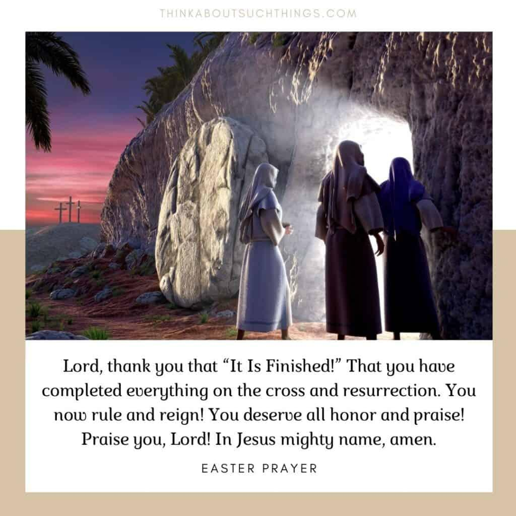 24 Powerful Easter Prayers To Honor The Resurrection Of Christ | Think About Such Things