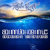 Ambient Ocean Waves - A Loopable Nature Sounds Meditation and Sleep System