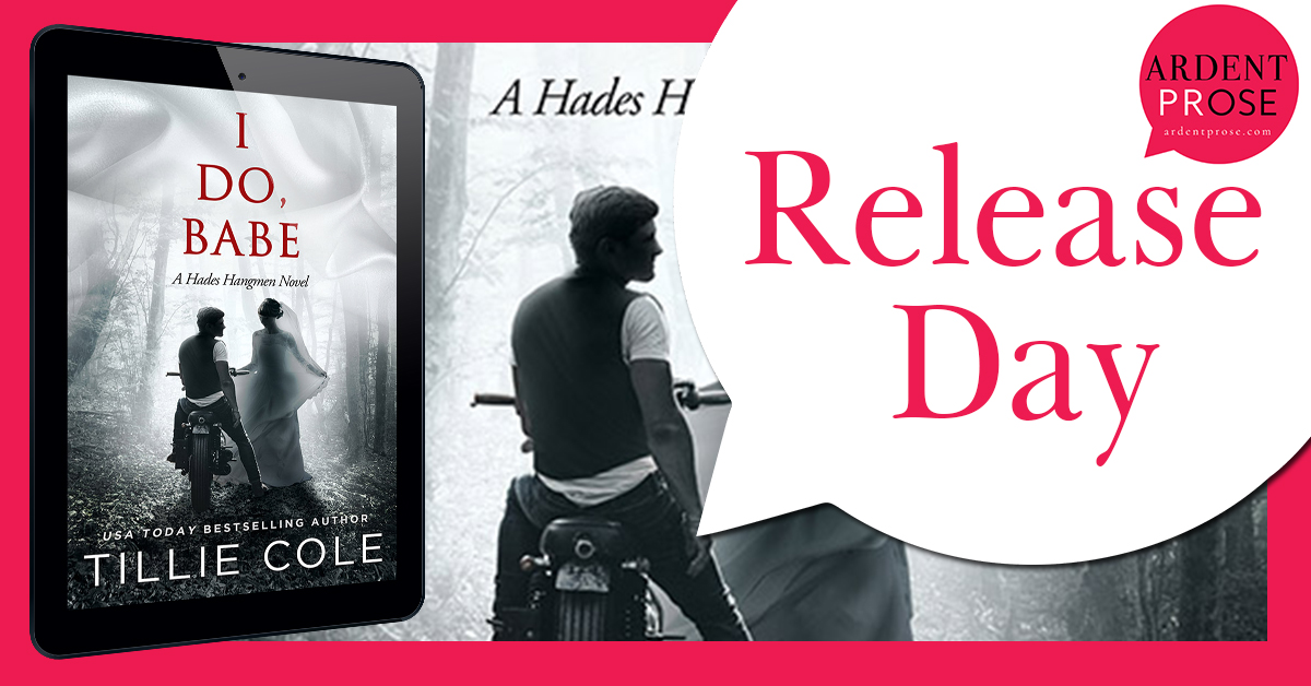 Release Blitz: I Do, Babe by Tillie Cole