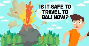 is it safe to travel to Bali now