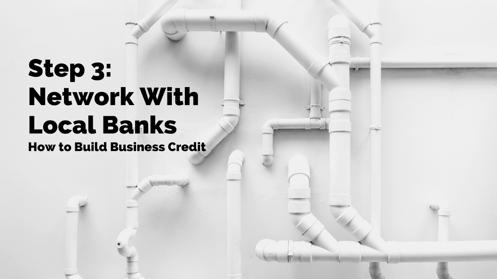 3. Network With Local Banks