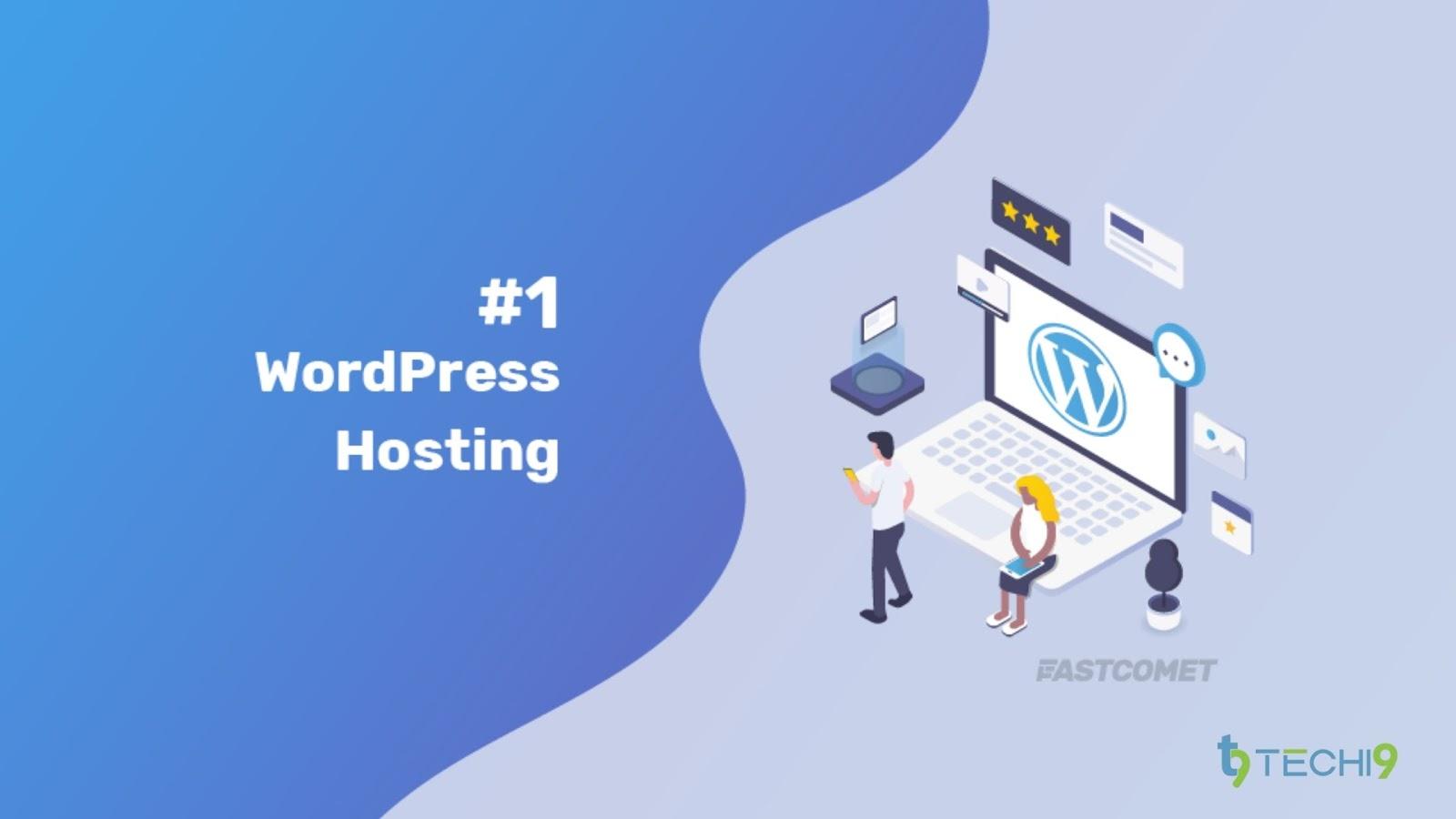 FastComet #1 WordPress Hosting Service