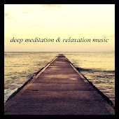 Music for Deep Relaxation and Meditation