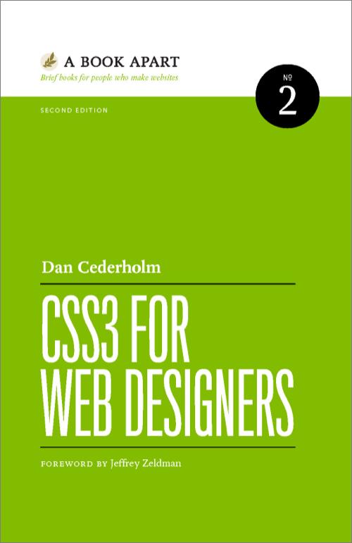 Dan Cederholm. CSS3 for Web Designers