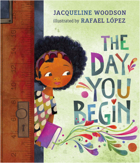Image of book cover The Day You Begin by Jacqueline Woodson