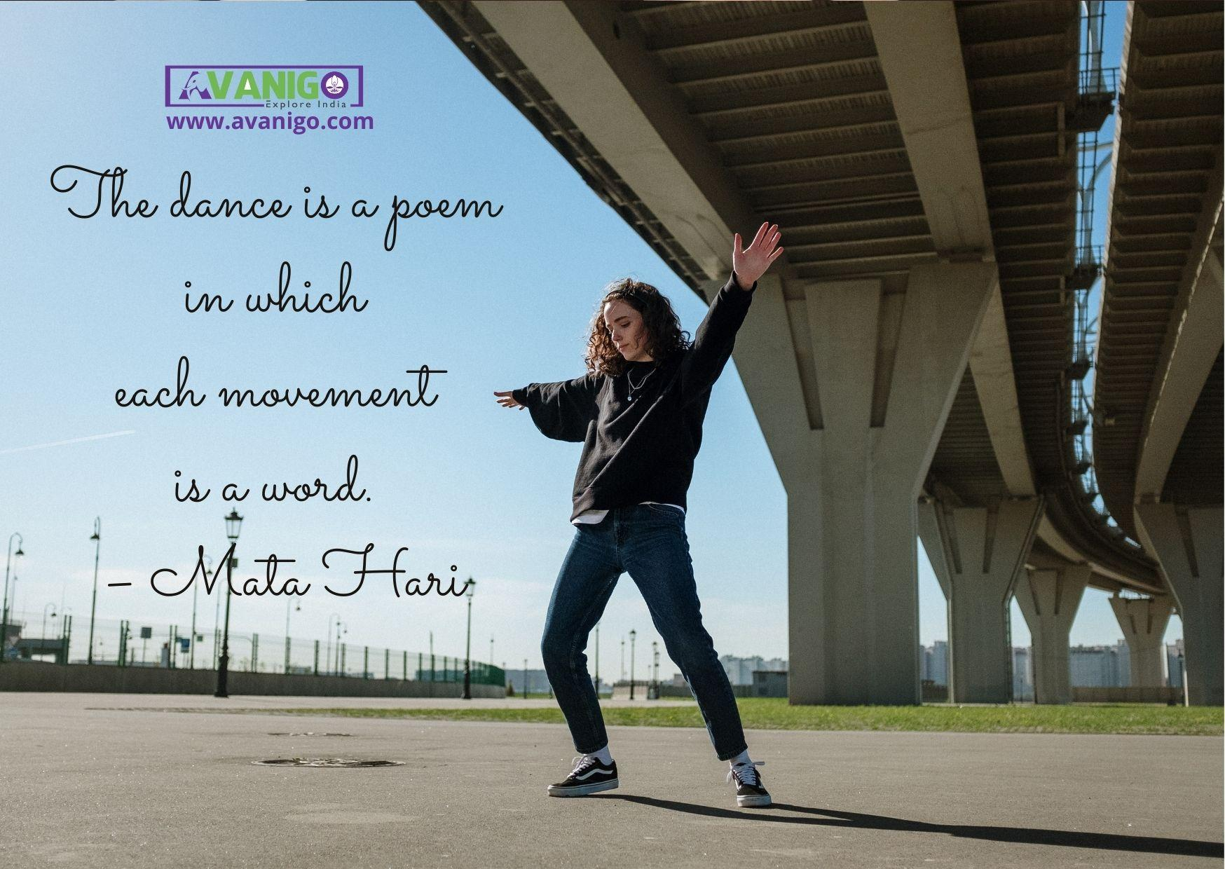 The dance is a poem in which each movement is a word.