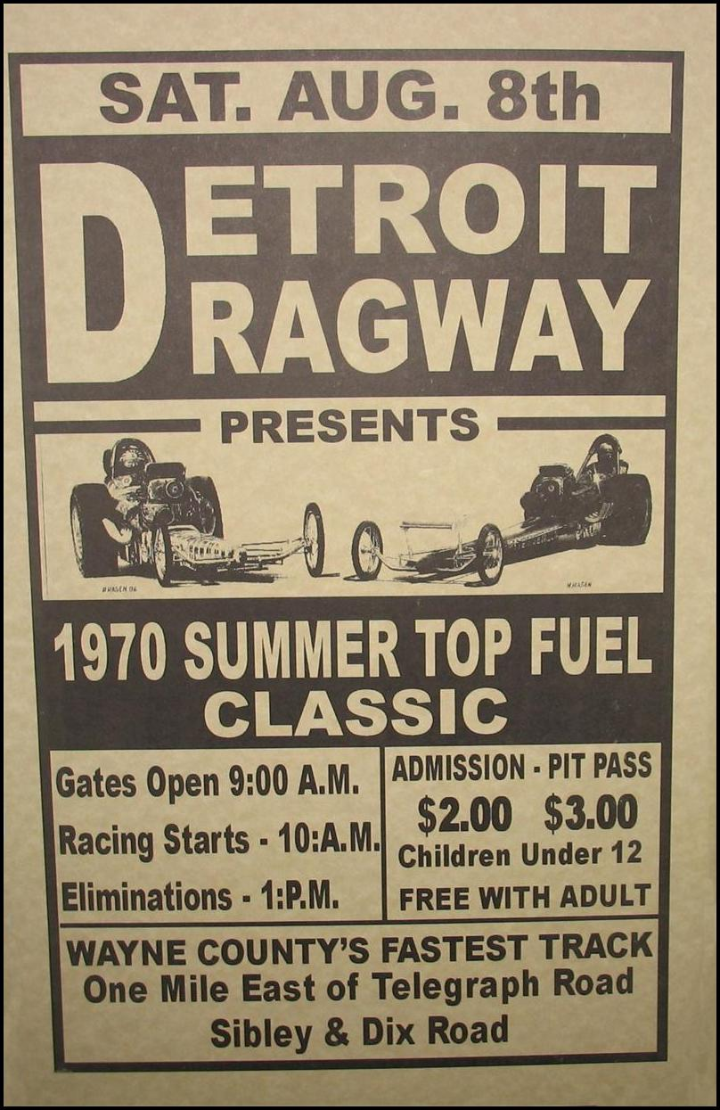 first trip to <b>detroit dragway</b> was in 1961 when my cousin took me i ...