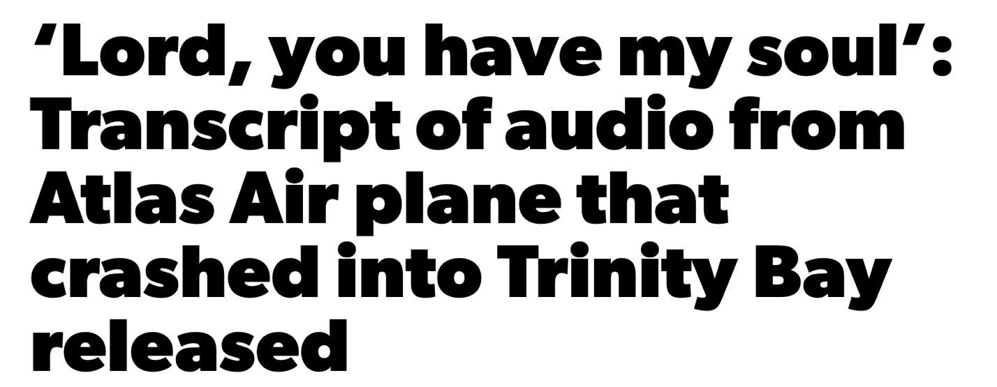 Lord, you have my soul: Transcript of audio from Atlas Air plan that crashed into Trinity Bay released