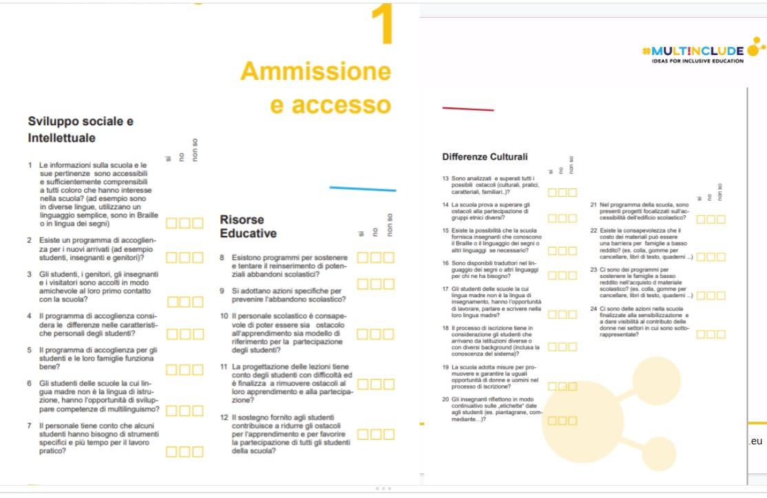 Sono presentate le circa 25 domande relative alla dimensione Ammissione e Accesso