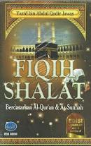 Fiqih Shalat berdasarkan Al-Quran dan As-Sunnah | RBI