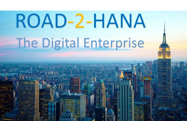 Road-2-HANA - The Digital Enterprise 04/06/16