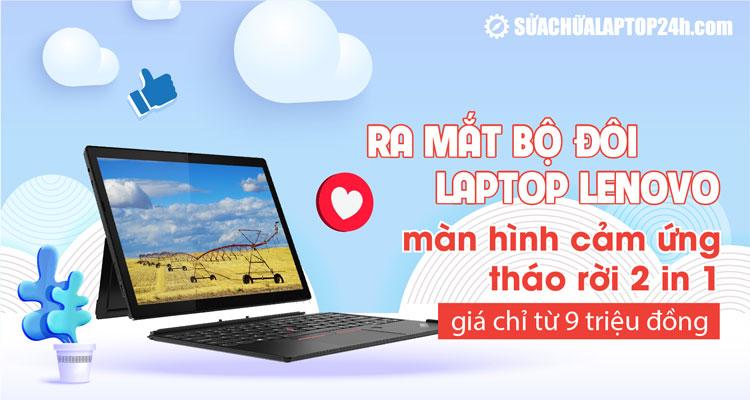 Lenovo ra mắt hai máy tính bảng Windows có thể tháo rời tại thị trường Ấn Độ
