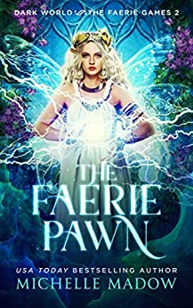 The Faerie Pawn, book 2