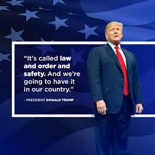 Donald J. Trump - It's called LAW and ORDER and SAFETY. | Facebook