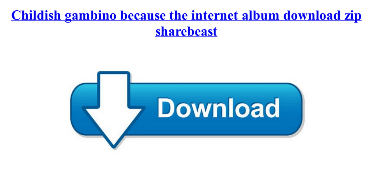 because of the internet album download