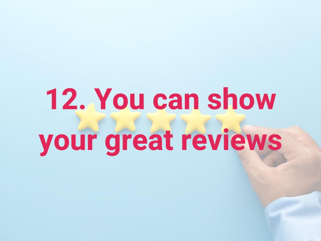 Je kunt je goede recensies laten zien