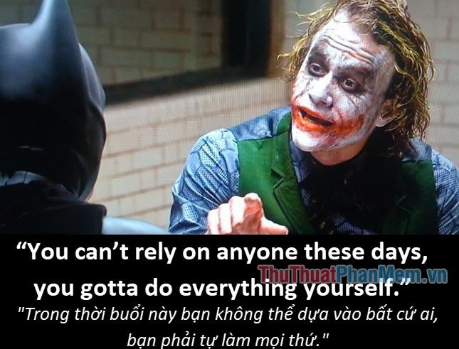 Những câu nói hay của Joker - 6