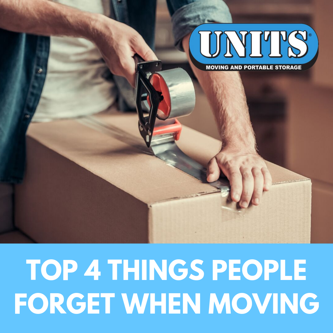 Top 4 Things People Forget When Moving
