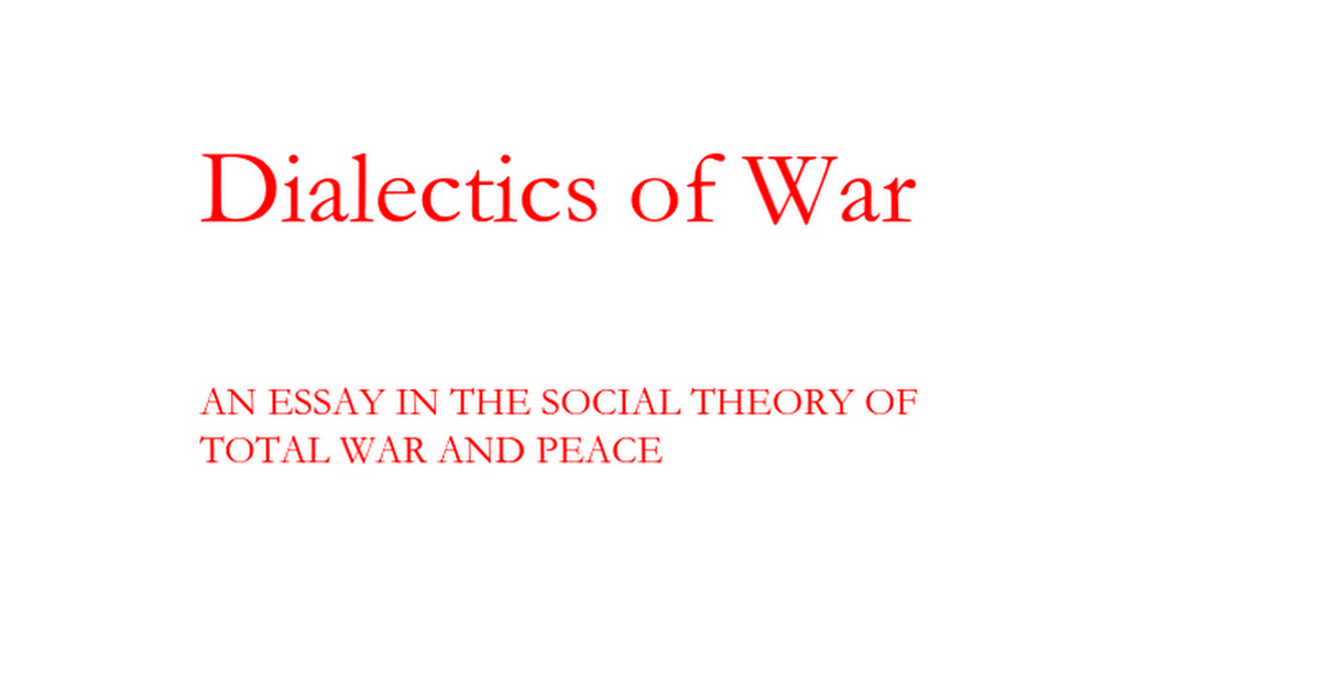 dialectics of war final doc google docs