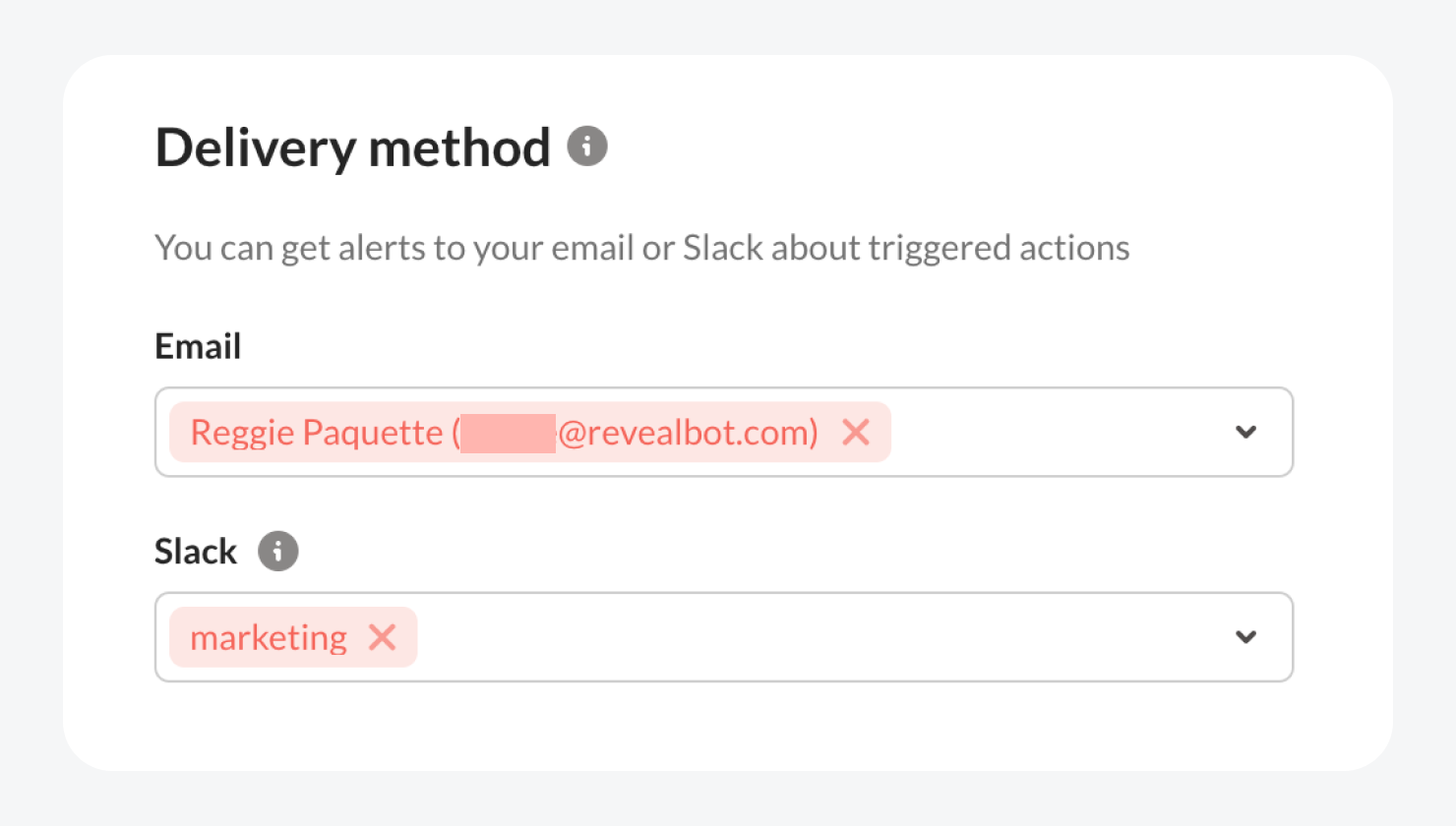 You can select multiple email addresses and Slack channels to deliver your reports.