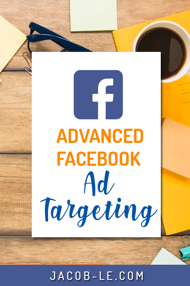 facebook advanced ad targeting pin